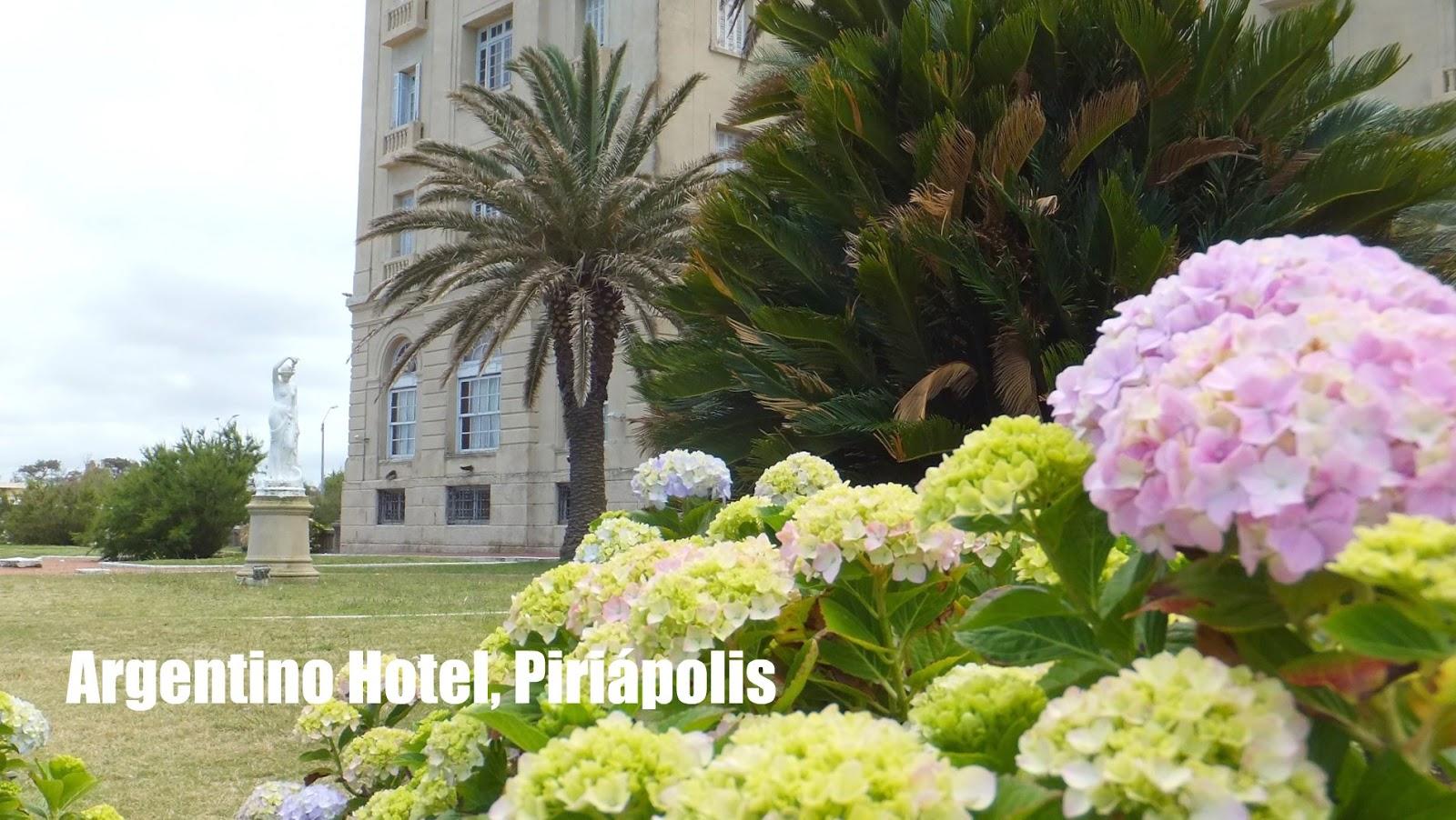 Argentino Hotel en Piriápolis, la antigua elegancia de Uruguay